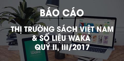 [Báo cáo Quý II,III/2017] - Thị phần sách giấy và sách điện tử tại Việt Nam