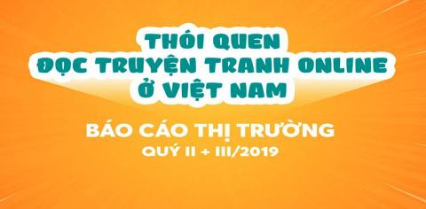[Báo cáo Quý II/2019, Quý III/2019] - Thói quen đọc truyện tranh online ở Việt Nam